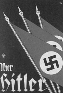 Britain, France, and the US tried long and hard to find ways to legally midwife Hitler's political victory in Germany. Nazi election poster.