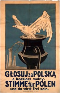 A bilingual Polish Propaganda poster: Vote for Poland and you will be free...