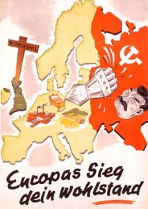 "A Nazi propaganda poster ""Europe's victory - your wealth"" exposing Eastern Partnership project of the middle of XX century"